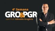 4ª Semana GRO & PGR