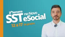 2ª Semana SST no Novo eSocial