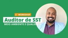 3˚ Workshop Auditor de SST, Qualidade e Meio Ambiente
