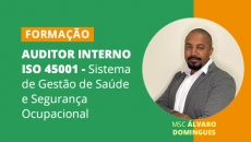 Auditor Interno de  45001 - Sistema de gestão de Saúde e Segurança Ocupacional (T03)